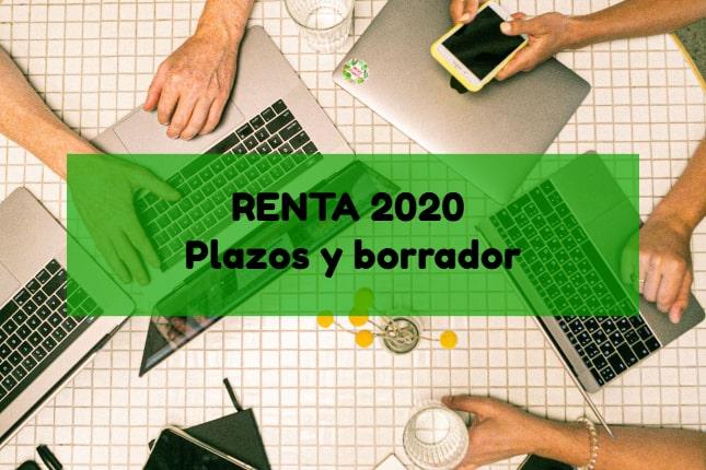 Declaración de renta 2020: Plazos y obtención del borrador